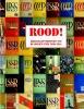 <b>Albert  Lemmens, Serge  Sommels</b>,ROOD! - Heilstaatvisioenen uit de Sovjet-Unie, 1930-1940
