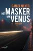 <b>Daniel  Meyer</b>,Het masker van Venus