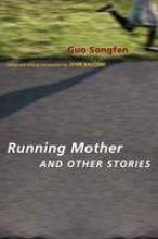 Songfen, Guo Running Mother and Other Stories