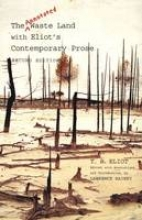 The Annotated Waste Land with Eliot`s Contemporary Prose