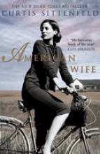 Sittenfeld, Curtis American Wife