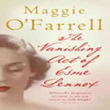 O`Farrell, Maggie Vanishing Act of Esme Lennox