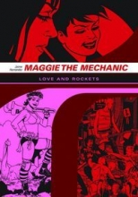 Hernandez, Jaime Maggie the Mechanic
