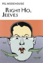 Wodehouse, P.G. Right Ho, Jeeves