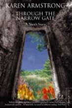 Karen Armstrong Through the Narrow Gate