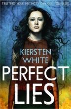 Kiersten White Perfect Lies