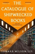 Edward Wilson-Lee The Catalogue of Shipwrecked Books