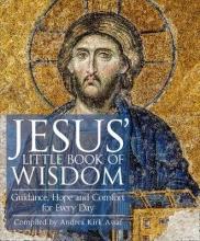 Andrea Kirk Assaf Jesus` Little Book of Wisdom