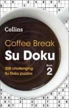Collins Puzzles Coffee Break Su Doku book 2