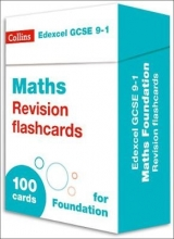 Collins GCSE New Edexcel GCSE 9-1 Maths Foundation Revision Flashcards