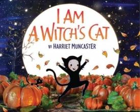 Muncaster, Harriet I Am a Witch`s Cat