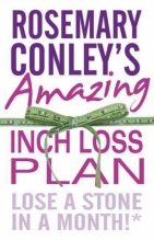 Rosemary Conley Rosemary Conley`s Amazing Inch Loss Plan