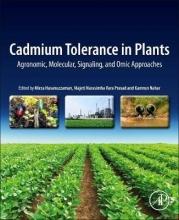 Kamrun Nahar,   Mirza Hasanuzzaman,   Prasad Cadmium Tolerance in Plants
