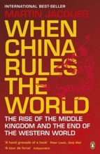 Jacques, Martin When China Rules the World