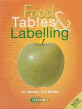 Arnold E. Bender,   David A. Bender Food Tables and Labelling