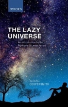 Jennifer (Honorary Research Associate, Honorary Research Associate, La Trobe University, Australia) Coopersmith The Lazy Universe