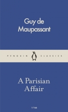 de Maupassant, Guy Parisian Affair