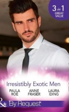 Roe, Paula Irresistibly Exotic Men
