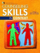 Members of British Association,   Sally Aldridge,   Sally Rigby Counselling Skills in Context