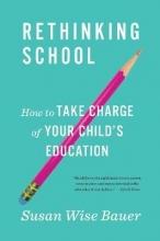 Susan Wise Bauer Rethinking School