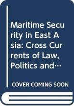 Sam (Nanyang Technological University, Singapore) Bateman Maritime Security in East Asia