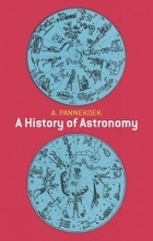 A. Pannekoek A History of Astronomy