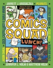 Bell, Cece,   Brown, Jeffrey Comics Squad 2