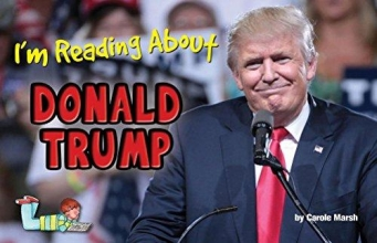 Marsh, Carole I`m Reading about Donald Trump