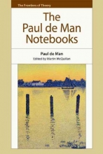 McQuillan, Martin Paul De Man Notebooks