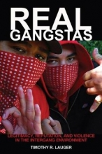 Lauger, Timothy R. Real Gangstas