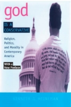 Heineman, Kenneth J. God Is a Conservative