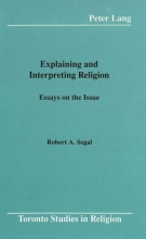 Robert A Segal Explaining and Interpreting Religion