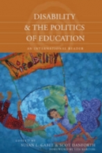 Susan L. Gabel,   Scot Danforth Disability and the Politics of Education