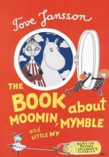 Jansson, Tove Book About Moomin, Mymble and Little My