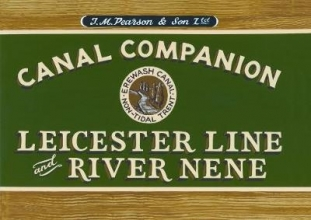 Michael Pearson Pearson`s Canal Companion : Leicester Line & River Nene