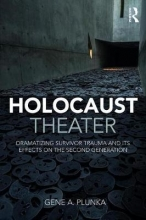 Plunka, Gene A. Holocaust Theater