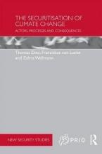 Diez, Thomas,   Von Lucke, Franziskus,   Wellmann, Zehra The Securitisation of Climate Change