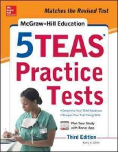 Zahler, Kathy A.,   Hanks, Wendy McGraw-Hill Education 5 TEAS Practice Tests