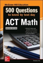 Anaxos, Inc 500 ACT Math Questions to Know by Test Day, Second Edition