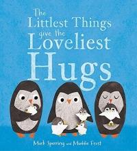 Sperring, Mark Littlest Things Give the Loveliest Hugs