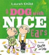 Child, Lauren Charlie and Lola: A Dog With Nice Ears