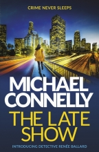 Michael Connelly, The Late Show