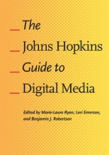 Ryan, Marie-laure The Johns Hopkins Guide to Digital Media