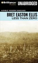 Ellis, Bret Easton Less Than Zero