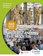 Ferriby, David AQA GCSE History: Understanding the Modern World