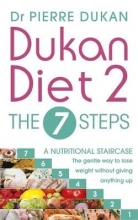 Pierre Dukan Dukan Diet 2 - The 7 Steps