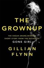 Flynn, Gillian Grownup