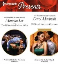 Lee, Miranda,   Marinelli, Carol The Billionaire`s Ruthless Affair & Di Sione`s Innocent Conquest