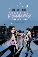 Siobhan Vivian , We Are the Wildcats