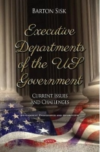 Barton Sisk Executive Departments of the US Government